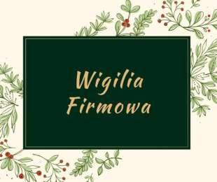 Wigilia Firmowa w Tawernie